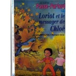 Passe-Partout Loriot et le messager de Chloé