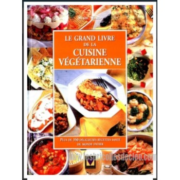 Grand livre de la cuisine vegetarienne (le) french book