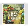 Guide Illustré du Jardinage au Canada