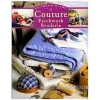 Grand Guide Couture Patchwork broderie french book