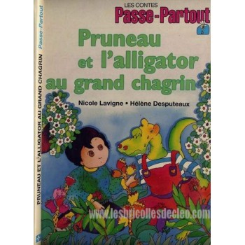 Passe-Partout Pruneau et l'alligator au grand chagrin