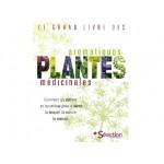 Grand livre des plantes aromatiques médicinales Fr.