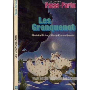 Passe-Partout Livre Enfants Les Granquenots