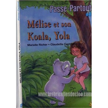 Passe-Partout Melise et son Koala Yola