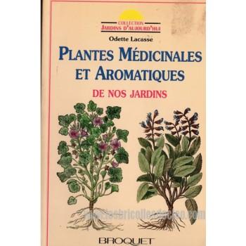 Plantes médicinales et aromatiques de nos jardins fr.