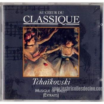 Au cœur du classique Tchaïkovski Musique de ballet CD