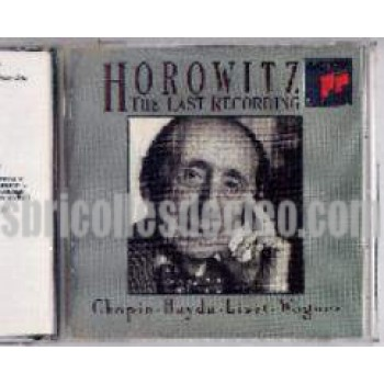 Horowitz The last recording Chopin Haydn Liszt Wagner