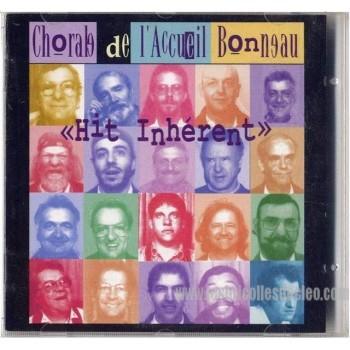 Chorale de l'Accueil Bonneau Hit Inhérent CD